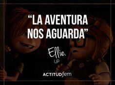 """""""La aventura nos aguarda""""; gran frase de la película Up. Es perfecta para poner en un cuarto infantil, por ejemplo, o a la salida de casa."""