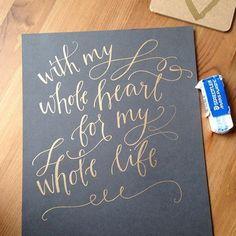 Custom Calligraphy, Hand Lettered Print (Down Payment) - Your Favorite Lyrics, Quote, Bible Verse, Wedding Vows