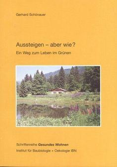 Aussteigen - aber wie?: Ein Weg zum Leben im Grünen (Gesu... https://www.amazon.de/dp/3923531214/ref=cm_sw_r_pi_dp_x_ZuDQxbC93FXTD
