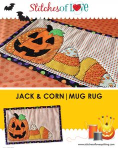 Jack and Corn Mug Rug Pattern by Stitches of Love Quilting | Stitches of Love Quilting