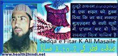 Fitrana K All Masaile In Hindi Urdu | Fitra Kya Hai Kab Den Kisko Den       Fitrana Kya Hai _ allah ki raza w khushnudi ke liye eid ul_ fi...