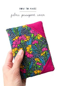 Planning your summer holidays? Don't forget your passport! Stitch up a Liberty print passport cover with this simple pattern and you'll be responsible for the airport's prettiest check-in. Diy Sewing Projects, Sewing Hacks, Sewing Tutorials, Sewing Crafts, Sewing Patterns Free, Free Sewing, Free Pattern, Sewing To Sell, Passport Cover