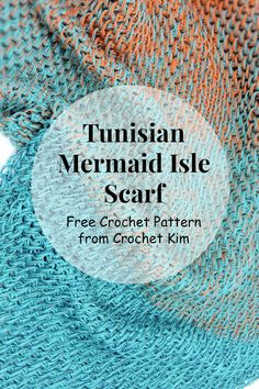 Tunisian Mermaid Isle Scarf Free Crochet Pattern – Free Crochet Patterns from CrochetKim Crochet Shawls And Wraps, Crochet Scarves, Crochet Clothes, Crochet Gifts, Free Crochet, Knit Crochet, Crochet Granny, Lace Knitting, Crochet Baby