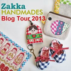A blog hop starting end of June chick chick sewing: Zakka Handmades Blog Tour 2013 (6/24/13 - 7/15/13) 著書本のブログツアー企画♪