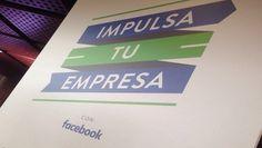 Impulsa tu Empresa de Facebook se presenta en México para hacer que todas las Pymes crezcan