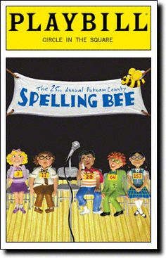 Playbill Cover for The 25th Annual Putnam County Spelling Bee at Circle in the Square Theatre 2005-2008