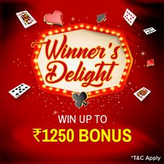 This Friday get ready to get delighted! Play cash games and win more than Rs.250 to get 2% bonus up to Rs.1250 of your winnings. Start Winning!