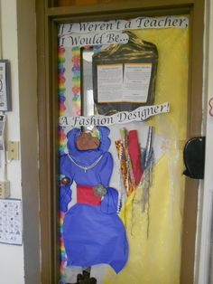 September is College and Career Readiness Month! Door Contest: If I Weren't a Teacher, What Would I be? A Fashion Designer!