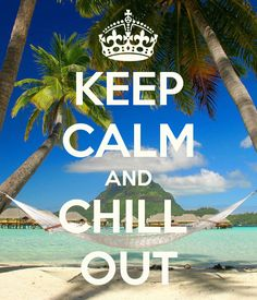 KEEP CALM AND CHILL OUT - KEEP CALM AND CARRY ON Image Generator - brought to you by the Ministry of Information