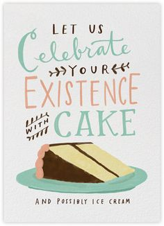 Celebrate Your Existence - Paperless Post