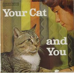 "Cats in Art, Illustration and Photography: ""Your Cat and You"" LP record cover."