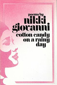 Nikki Giovanni Cotton Candy on a Rainy Day Book by NelliesCupboard