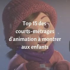 15 courts-métrages d'animation