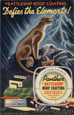 Linen advertising postcard for Panther Battleship Roof Coating. Manufactured only by Panther Oil & Grease Mfg. Co. Fort Worth, Texas