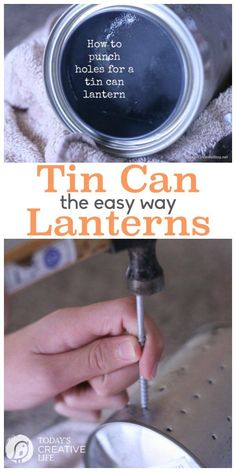 How to Make a Tin Can Lantern - - Great for decorating the indoors or outdoors! Great craft to do with older kids! Learn the secret on How To Make A Tin Can Lantern. Tin Can Lights, Tin Can Lanterns, Garden Lanterns, Floating Lanterns, Sky Lanterns, Rustic Lanterns, Christmas Lanterns, Christmas Ideas, Christmas Crafts