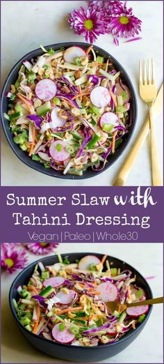 Summer Slaw with Tahini Dressing - Wholesomelicious Best Healthy Dinner Recipes, Whole 30 Recipes, Paleo Recipes, Real Food Recipes, Paleo Meals, Meal Recipes, Cookbook Recipes, Healthy Dinners, Quick Meals