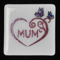 Fused Glass Coaster - Mum 06 – £9. For Mother's Day… or any other time of the year. All coasters measure approximately 10 x 10cm, with clear rubber bumpers on the base to keep them in place and protect your furniture. www.glassbygenea.co.uk #fusedglass #mothersday