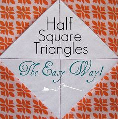 This totally makes sense and does cut down the time!!!  Thank you! Tutorials10 - Half-Square Triangles