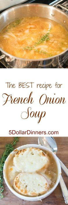 Try my absolutely favorite recipe for homemade French Onion Soup | 5DollarDinners.com