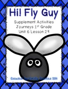 Hi! Fly Guy Supplement Activities Journeys First Grade Unit 6 Lesson 29