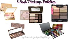 5 Best Makeup Palettes - Makeup Palettes You NEED // ew & pt