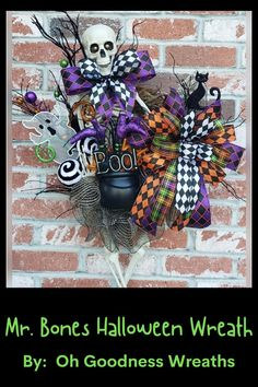 Allow Mr. Bones and a few of his friends greet your trick or treaters come Halloween Night. This wreath is full and full of fun and full of Halloween Spirit. Mr. Bones sits in front of a haunted black glittered tree and is joined with a ghost and a mischievous cat all looking a lil guilty...The witch has gone head first in her BOO cauldron. Wreath is topped with a 4 ribbon OG Wreaths' Bowdacious Bow too with 3 different harlequin ribbons.