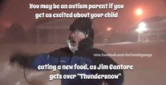 Thundersnow excitement on par with a new food being tried.