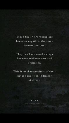 This has always been so hard to understand and explain to people that I'm not the person I feel I've turned into since the stress and negativity of my college program have arose. So validating to see that it could be a characteristic and that I'm not craz Meyers Briggs Personality Test, Infp Personality Type, Personality Psychology, Infj Infp, In This World, Stress, Infp Quotes, Enneagram 4, Ambivert