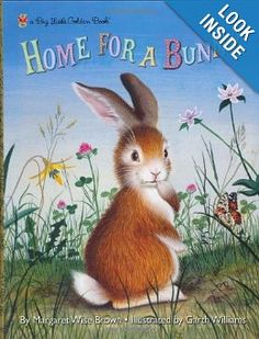 Home for a Bunny (Big Little Golden Book): Margaret Wise Brown, Garth Williams: 9780307105462: Amazon.com: Books