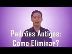 Como eliminar padrões antigos vindo de gerações passadas | André Lima...