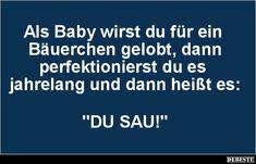 Als Baby wirst du.. | Lustige Bilder, Sprüche, Witze, echt lustig