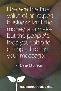 Seedsprout Quote of the Week! #russelbrunson, #russelbrunsonquotes, #seedsproutconsulting, #greatquotes, #greatbusinessquotes (scheduled via http://www.tailwindapp.com?utm_source=pinterest&utm_medium=twpin)