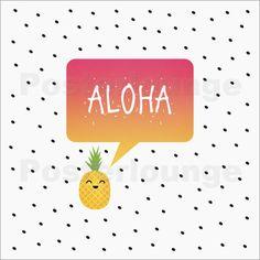 "Poster ""Aloha"" von Elisabeth Fredriksson - #Wandbild #wallart #happy #fruit #pineapple #Ananas #illustration #typo"