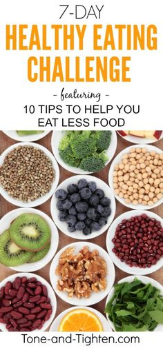 10 tips to help you eat healthier - the challenge is to do 5 of them this whole week!