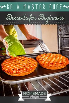 Be A Master Chef: Desserts for Beginners by Homemade Recipes at http://homemaderecipes.com/cooking-101/how-to-be-a-master-chef-in-10-days-delicious-desserts/