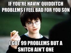 99 problems but a snitch ain't one.