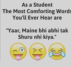 Jab apna homework pura nahi karne par dost aisa kehta hai to khusi hoti hai Funny School Jokes, Crazy Funny Memes, Really Funny Memes, School Memes, Funny Facts, Bff Quotes, Sarcastic Quotes, Best Friend Quotes, Friendship Quotes
