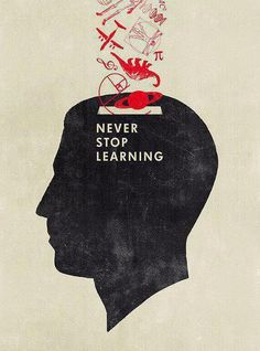 { never stop learning } + dinosaurs, planets, planes, golden mean, vesuvian man, yes thanks, I want to learn more of all of it.