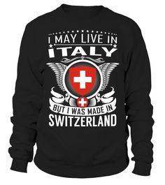 I May Live in Italy But I Was Made in Switzerland #Switzerland