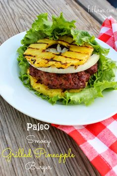 Paleo Smoky Grilled Pineapple Burgers - 1 red, 1 green, and 1 -purple Beef Recipes, Real Food Recipes, Cooking Recipes, Healthy Recipes, Grilling Recipes, Paleo Whole 30, Whole 30 Recipes, My Burger, Paleo Burger