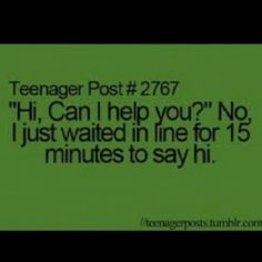 #teenagerpost.. I'm going to actually do this to someone someday :P