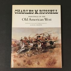 Charles M. Russell Paintings of The Old American West 1978
