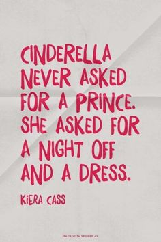 Cinderella never asked for a prince. She asked for a night off and a dress. #SpinoutDay