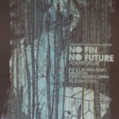 No Fin No Future - Pangeaseed poster Super Deluxe Tokyo Japan