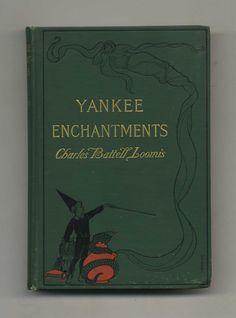 Yankee Enchantments ~ 1900