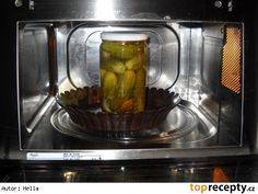 Zavařování v mikrovlnce W 6, Pickles, Cucumber, Microwave, Household, Kitchen Appliances, Good Things, Homemade, Canning