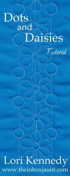 Dots and Daisies, Free Motion Quilting