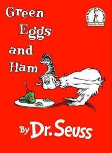 "Classic childrens book.... there's nothing better than some ""Green Eggs and Ham"" with Dr. Seuss!"