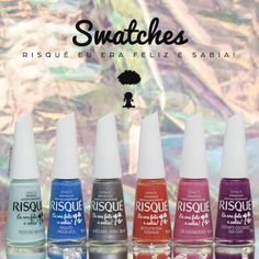 risque-eu-era-feliz-e-sabia-swatches