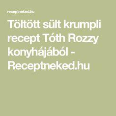 Töltött sült krumpli recept Tóth Rozzy konyhájából - Receptneked.hu Math Equations
